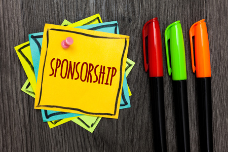 Text sign showing Sponsorship. Conceptual photo Person or company giving financial material support assistance Three marker pens four small art papers important informative memories