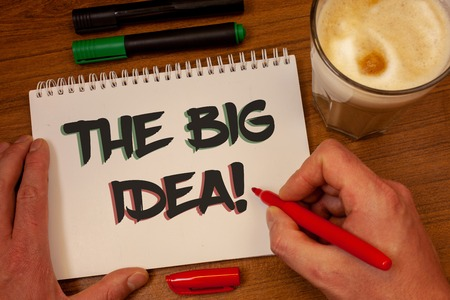Writing note showing  The Big Idea Motivational Call. Business photo showcasing Have a Successful Idea Smart Thinking