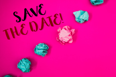 Handwriting textss writing Save The Date Motivational Call. Concept meaning Remember not to schedule anything that time