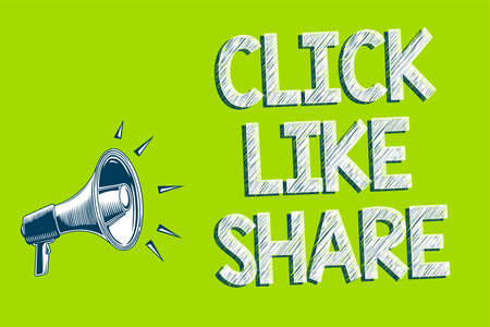 Writing note showing Click Like Share. Business photo showcasing Internet sharing following Online Media networking Artwork convey message speaker alarm announcement green background Stock Photo