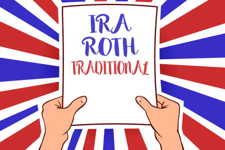 Conceptual hand writing showing Ira Roth Traditional. Business photo showcasing are tax deductible on both state and federal White paper handwritten lines text blue red waves pattern