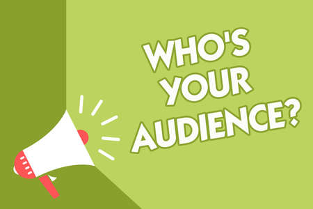 Word writing text Who s is Your Audience question. Business concept for asking someone about listeners category Coaching Class room office sound speaker system convey lecture lesson message Stok Fotoğraf