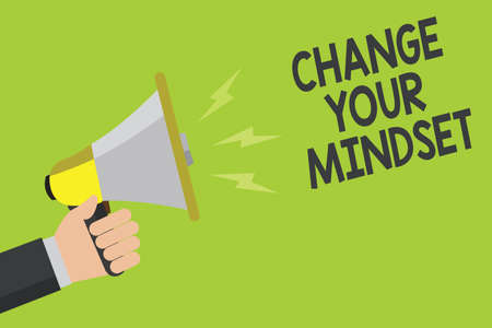 Handwriting text Change Your Mindset. Concept meaning replace your beliefs way of thinking mental path Announcement symbol speaker alarming warning signalling indication idea