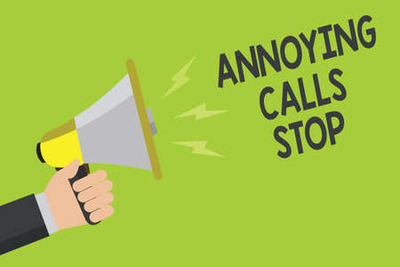 Handwriting text Annoying Calls Stop. Concept meaning Prevent spam phones Blacklisting numbers Angry caller Announcement symbol speaker alarming warning signalling indication idea