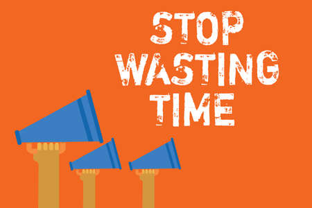 Text sign showing Stop Wasting Time. Conceptual photo Organizing Management Schedule lets do it Start Now Announcement speakers message warning script convey alarming signals Stockfoto