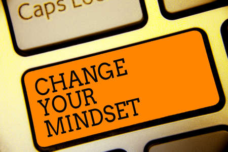 Conceptual hand writing showing Change Your Mindset. Business photo text replace your beliefs way of thinking mental path Button alphabets script keyboard text idea computer symbol notice