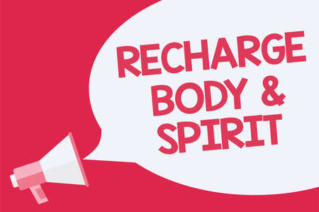 Conceptual hand writing showing Recharge BodyandSpirit. Business photo showcasing fill your energy through relaxation and having fun Recall remember public social notice loud speaker awareness