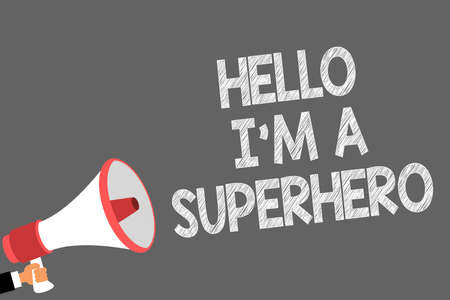Text sign showing Hello I am A Superhero. Conceptual photo Believing in yourself Self-confidence Introduction Symbols speaker alarming warning sound indications idea announcement
