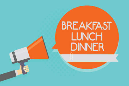 Writing note showing Breakfast Lunch Dinner. Business photo showcasing eating your meals at different period of day Attention warning hot social issue announcement declare recall notice