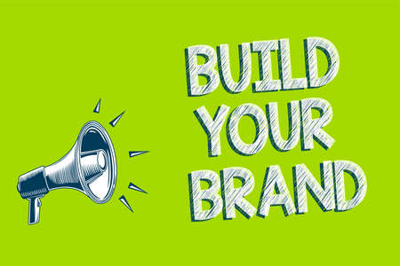 Writing note showing Build Your Brand. Business photo showcasing Make a commercial identity Marketing Advertisement Artwork convey message speaker alarm announcement green background