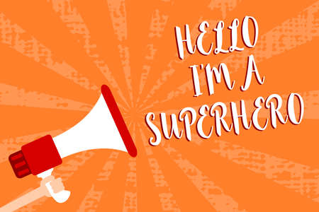 Conceptual hand writing showing Hello I am A Superhero. Business photo showcasing Believing in yourself Self-confidence Introduction Script message warning signals speakers alarming convey Stock Photo