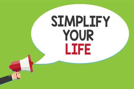 Escritura a mano conceptual mostrando simplificar su vida. Foto y texto de negocios Administre su trabajo diario Tome la forma más fácil Organice el símbolo de anuncio de altavoz de script alarmante indicación de señalización Foto de archivo - 104564508