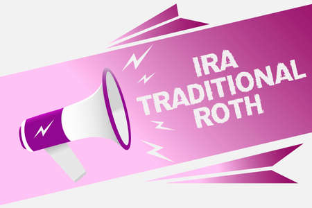 Writing note showing Ira Traditional Roth. Business photo showcasing are tax deductible on both state and federal Loud speaker convey message ideas multiple text lines   type design