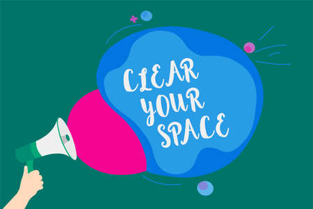Word writing text Clear Your Space. Business concept for Clean office studio area Make it empty Refresh Reorganize Convey message idea speaker alarm announcement cloudy pattern design