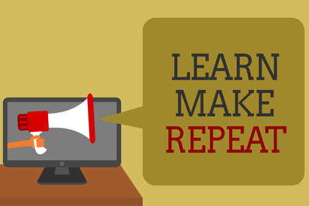Text sign showing Learn Make Repeat. Conceptual photo Once you do it will be easy fast learner fix mistakes Social media network convey lines messages ideas computer screen use