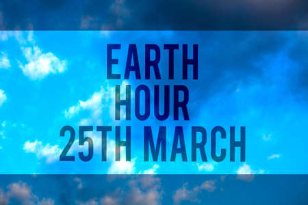Handwriting text Earth Hour 25Th March. Concept meaning symbol commitment to planet Organized World Wide Fund Multiline text desktop natural blue sky cloudy background send messages Stock Photo