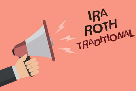 Word writing text Ira Roth Traditional. Business concept for are tax deductible on both state and federal Convey message recall idea notice remind speaker declare announcement