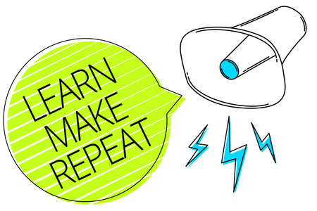 Writing note showing Learn Make Repeat. Business photo showcasing Once you do it will be easy fast learner fix mistakes Three lines text messages alarm notice speaker symbol announcement