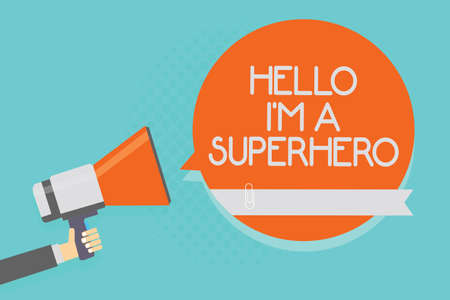 Writing note showing Hello I am A Superhero. Business photo showcasing Believing in yourself Self-confidence Introduction Attention warning hot social issue announcement declare recall notice Stock Photo