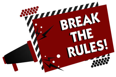 Conceptual hand writing showing Break The Rules. Business photo text Make changes do everything different Rebellion Reform Multiple text pattern red rectangle plate sound speaker design