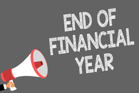 Text sign showing End Of Financial Year. Conceptual photo Revise and edit accounting sheets from previous year Symbols speaker alarming warning sound indications idea announcement