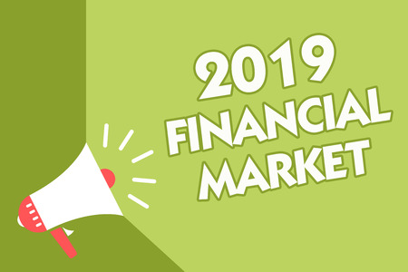 Word writing text 2019 Financial Market. Business concept for place where trading of equities, bonds, currencies Class room office sound speaker system convey lecture lesson message