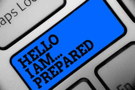 Word writing text Hello I Am... Prepared. Business concept for introduce yourself to someone as you are ready Computer program use software keyboard blue button typing office work