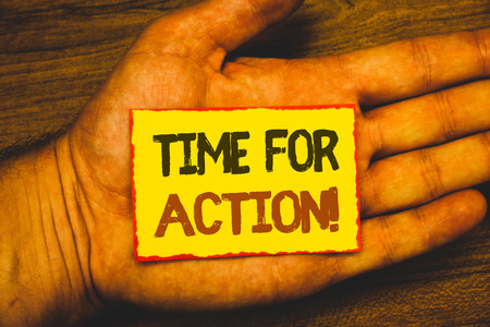 Conceptual hand writing showing Time For Action Motivational Call. Business photo showcasing Urgency Move Encouragement Challenge Work Text Words written yellow paper note red border message love