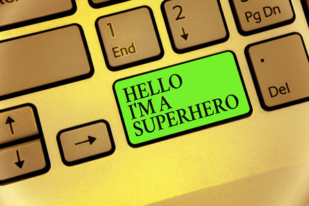 Writing note showing Hello I am A Superhero. Business photo showcasing Believing in yourself Self-confidence Introduction Keyboard button symbol typing job computer use learn program software