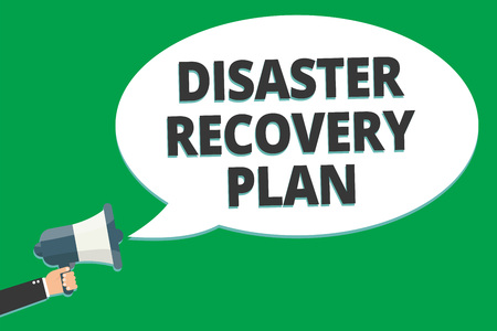 Handwriting text Disaster Recovery Plan. Concept meaning having backup measures against dangerous situation Message idea information text public loud speaker green plane background