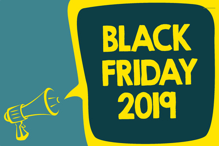 Conceptual hand writing showing Black Friday 2019. Business photo showcasing day following Thanksgiving Discounts Shopping day Script artwork speaker sound convey message result idea Stock Photo