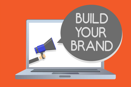 Writing note showing Build Your Brand. Business photo showcasing Make a commercial identity Marketing Advertisement Network message social media issue public speaker declare announcement