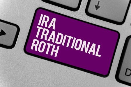 Text sign showing Ira Traditional Roth. Conceptual photo are tax deductible on both state and federal Keyboard key office typing class work click assign button computer program