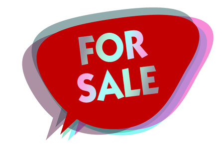 Word writing text For Sale. Business concept for putting property house vehicle available to be bought by others speech bubble idea message reminder red shadows important intention saying 版權商用圖片