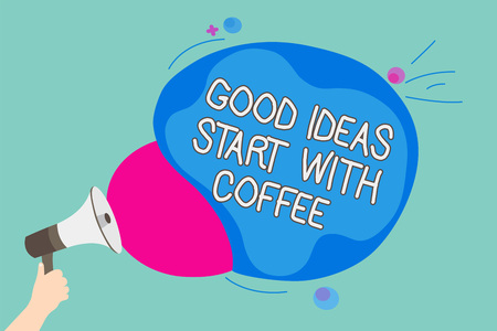 Conceptual hand writing showing Good Ideas Start With Coffee. Business photo showcasing caffeine lovers start day with it to do more Man holding Megaphone screaming talk colorful speech bubble 写真素材
