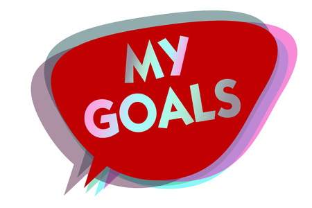 Word writing text My Goals. Business concept for Future or desired result that a person commits to achieve speech bubble idea message reminder red shadows important intention saying Stock Photo