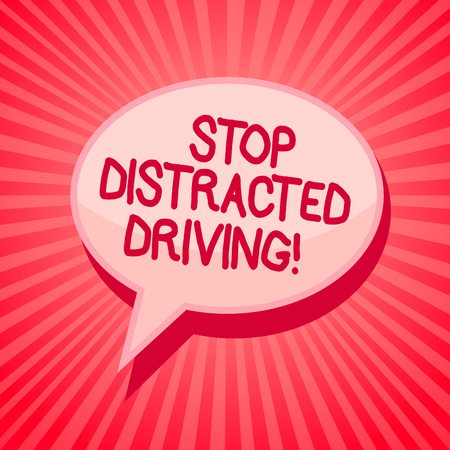 Handwriting text writing Stop Distracted Driving. Concept meaning asking to be careful behind wheel drive slowly Pink speech bubble message reminder rays shadow important intention saying