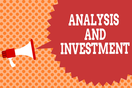 Writing note showing Analysis And Investment. Business photo showcasing studying market then do business in large scale Megaphone loudspeaker speech bubble message orange background halftone Stock Photo