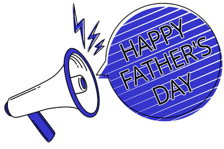 Writing note showing Happy Father s is Day. Business photo showcasing time of year to celebrate fathers all over the world Script announcement message warning signals speakers alarming convey
