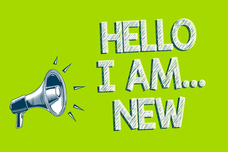 Writing note showing Hello I Am... New. Business photo showcasing Introduce yourself Meeting Greeting Work Fresh worker School Artwork convey message speaker alarm announcement green background