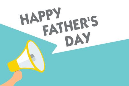 Conceptual hand writing showing Happy Father s is Day. Business photo text time of year to celebrate fathers all over the world Symbol alarming speaker signals indication warning announcement