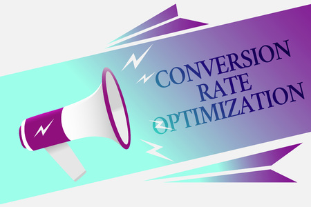 Text sign showing Conversion Rate Optimization. Conceptual photo system for increasing percentage of visitors Megaphone loudspeaker speech bubble important message speaking out loud Stock Photo