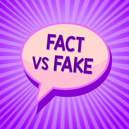 Conceptual hand writing showing Fact Vs Fake. Business photo text Rivalry or products or information originaly made or imitation Speech bubble idea reminder purple shadows important intention ray