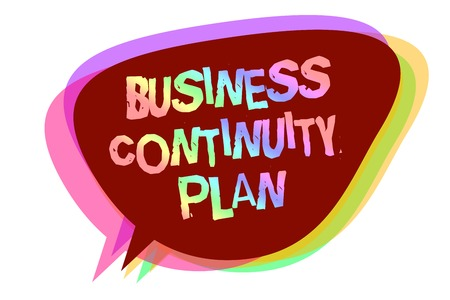 Text sign showing Business Continuity Plan. Conceptual photo creating systems prevention deal potential threats Speech bubble idea message reminder shadows important intention saying