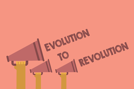 Writing note showing Evolution To Revolution. Business photo showcasing adapting to way of living for creatures and humans Hands holding megaphones loudspeaker important message pink background