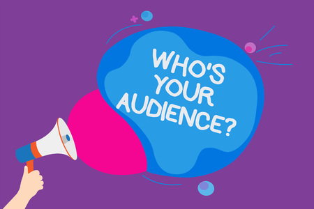 Writing note showing Who s is Your Audience question. Business photo showcasing asking someone about listeners category Coaching Convey messages ideas sound speaker announcement cloudy pattern design