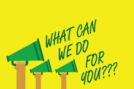 Handwriting text writing What Can We Do For You question question question. Concept meaning how may I help assist Hands holding megaphones loudspeakers important message yellow background