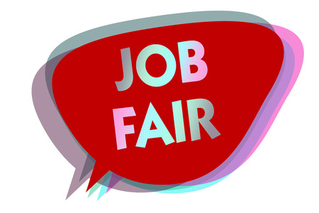 Word writing text Job Fair. Business concept for An event where a person can apply for a job in multiple companies speech bubble idea message reminder red shadows important intention saying Stock Photo