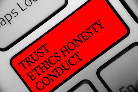 Writing note showing Trust Ethics Honesty Conduct. Business photo showcasing connotes positive and virtuous attributes Keyboard red key Intention computer computing reflection document