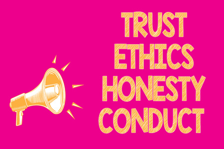 Text sign showing Trust Ethics Honesty Conduct. Conceptual photo connotes positive and virtuous attributes Megaphone loudspeaker pink background important message speaking loud